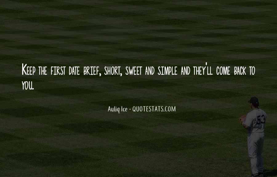 Short Simple And Sweet Quotes #941352
