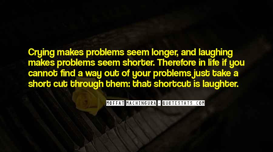Shortcut To Happiness Quotes #1367589
