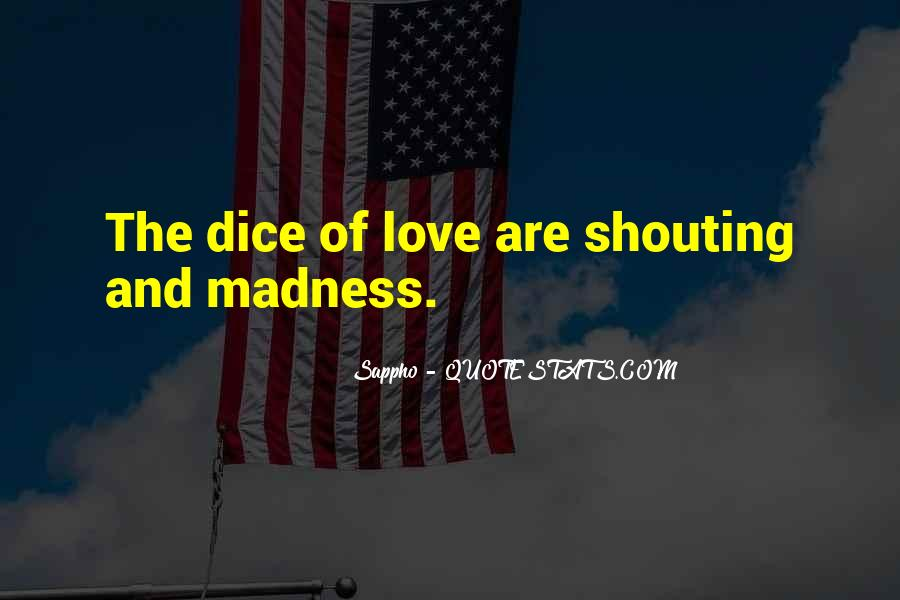 Shouting Love Quotes #1852112