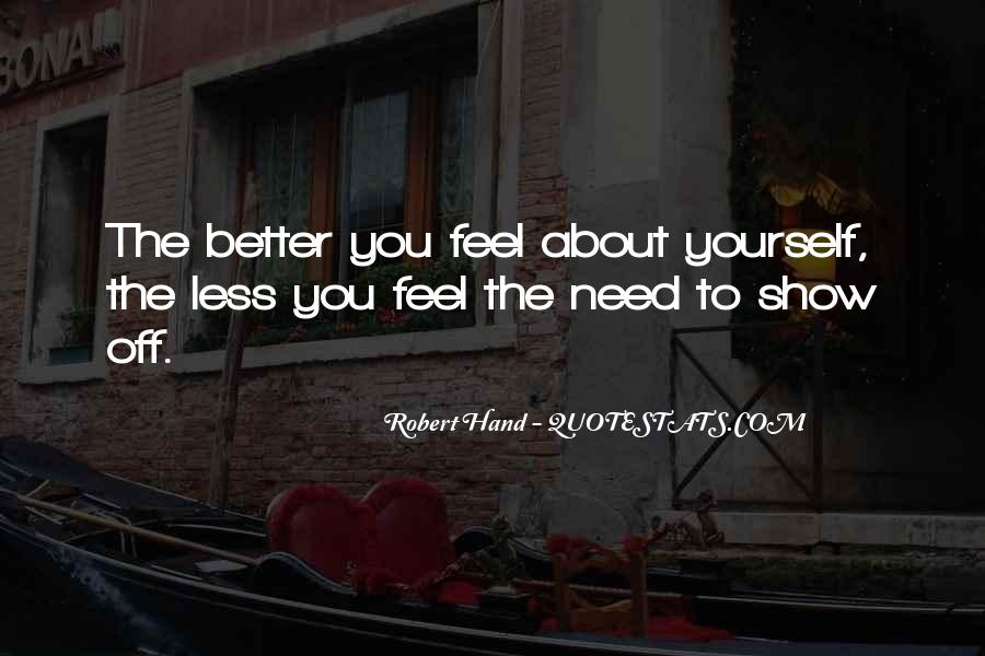 Show Me How You Feel Quotes #149515