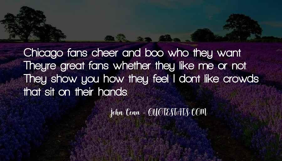 Show Me How You Feel Quotes #227727