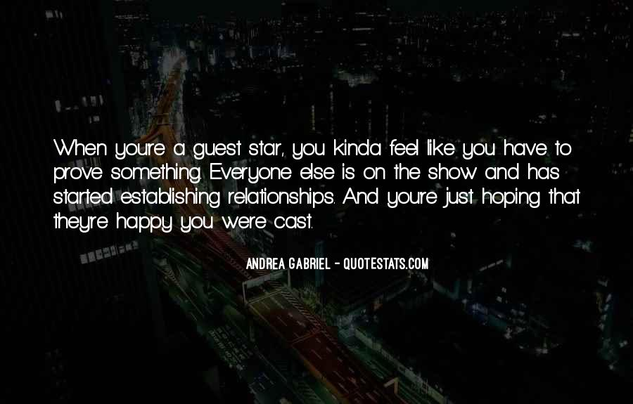 Show Me How You Feel Quotes #36551