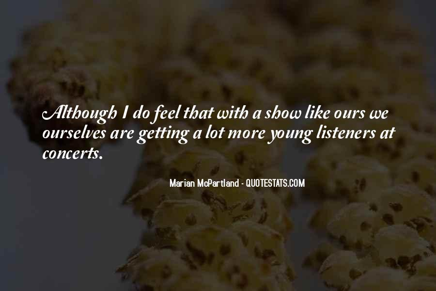 Show Me How You Feel Quotes #43999