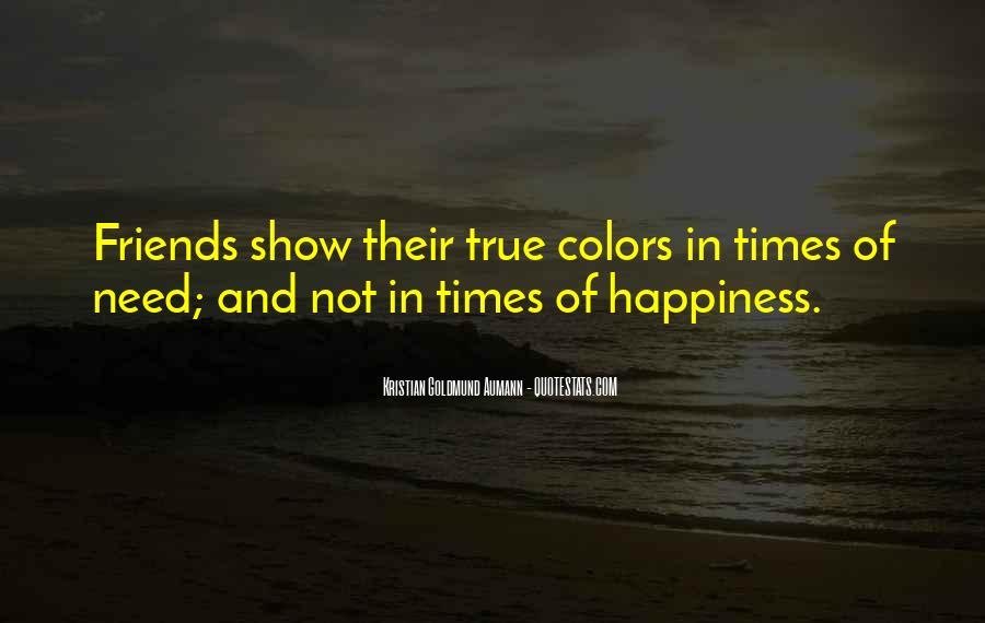 Show Me Your True Colors Quotes #1093104