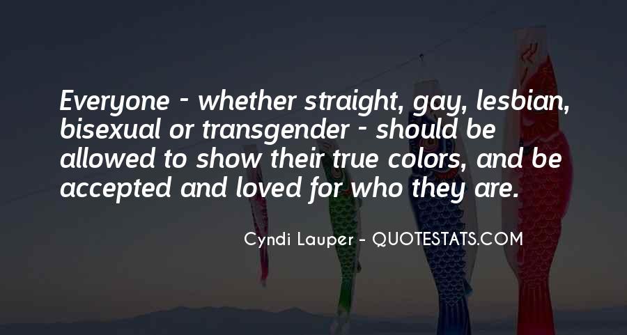 Show Me Your True Colors Quotes #462397