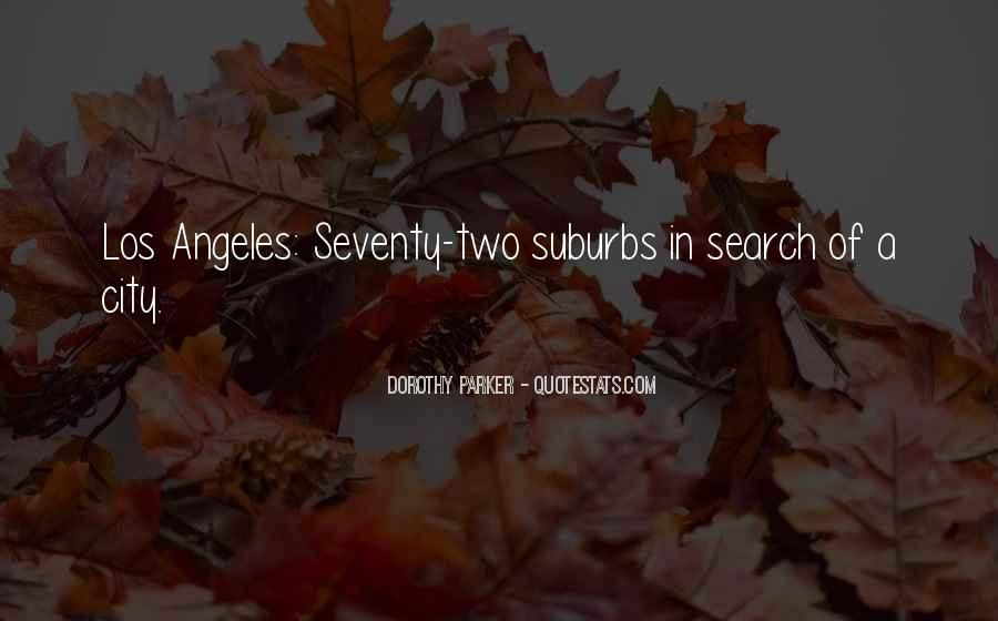 Quotes About Suburbs #220800