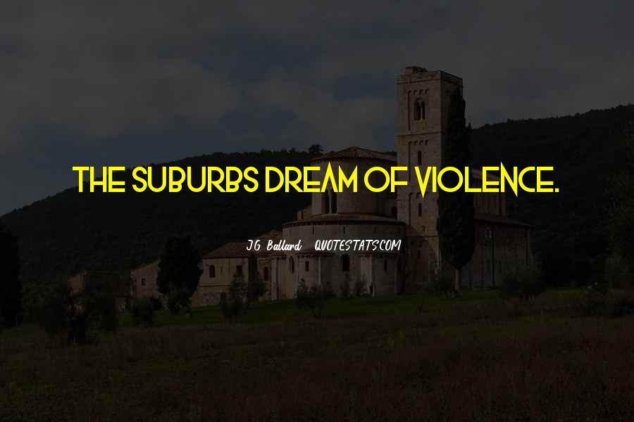 Quotes About Suburbs #319013