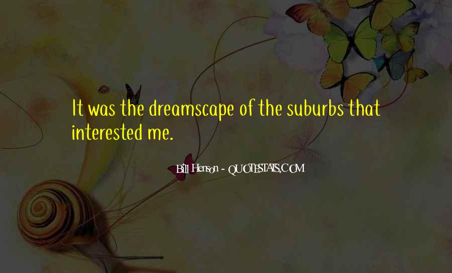 Quotes About Suburbs #413033