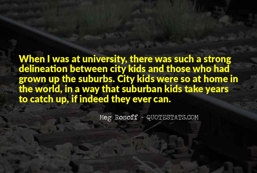 Quotes About Suburbs #440329