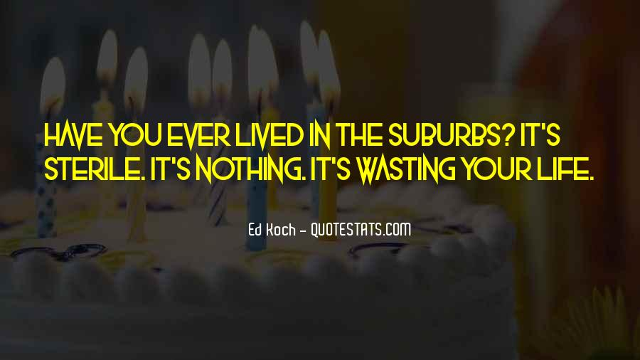 Quotes About Suburbs #498627