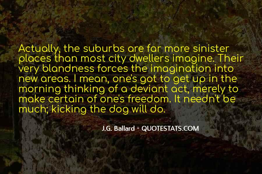 Quotes About Suburbs #501779