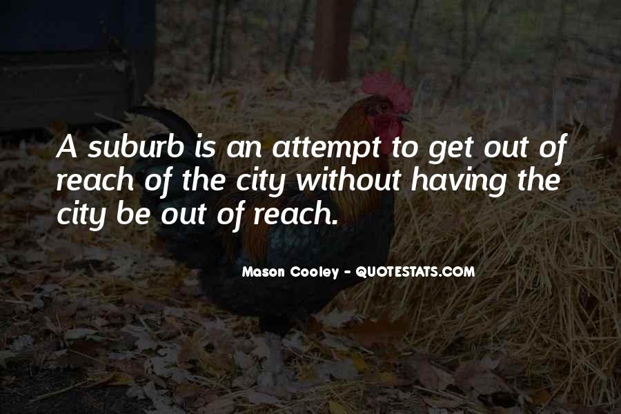 Quotes About Suburbs #574332