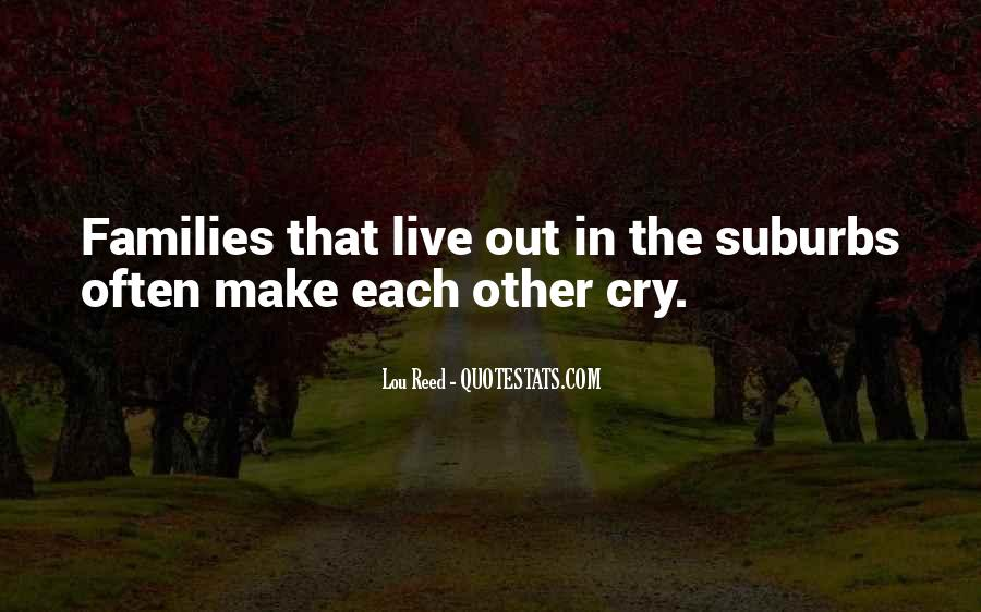 Quotes About Suburbs #587402