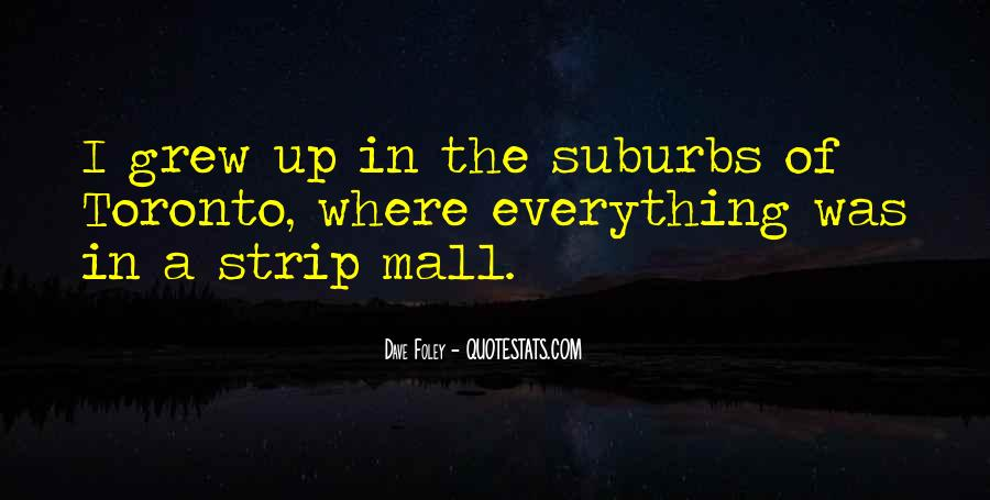 Quotes About Suburbs #607759