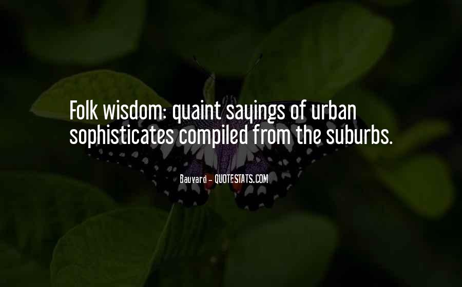 Quotes About Suburbs #629894