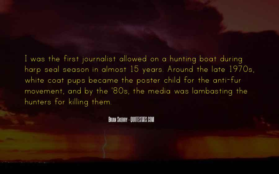 Quotes About Anti Hunting #1049181