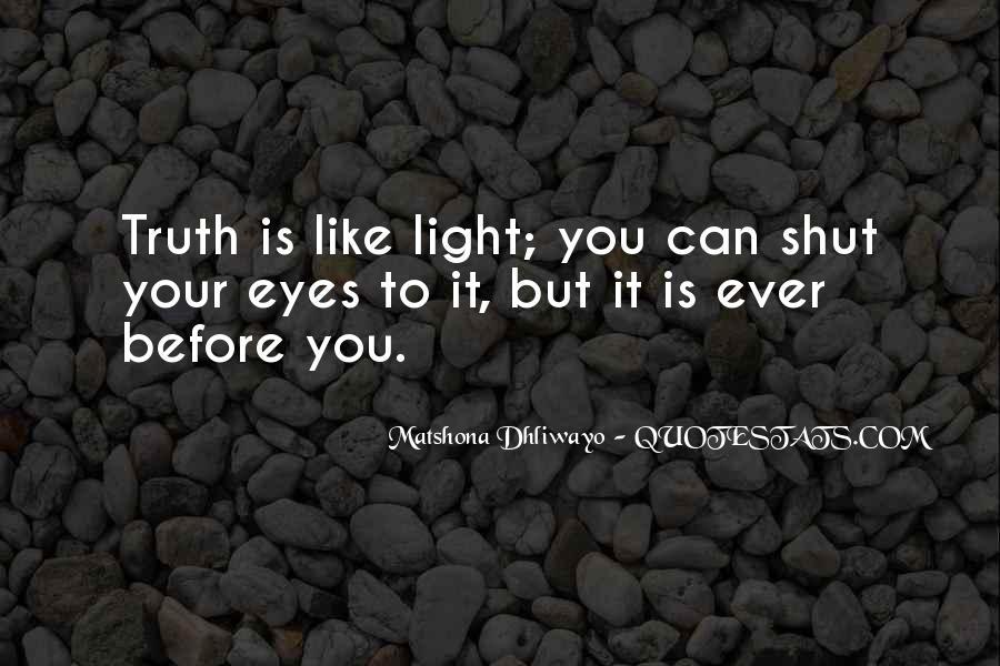 Shut It Quotes #100217