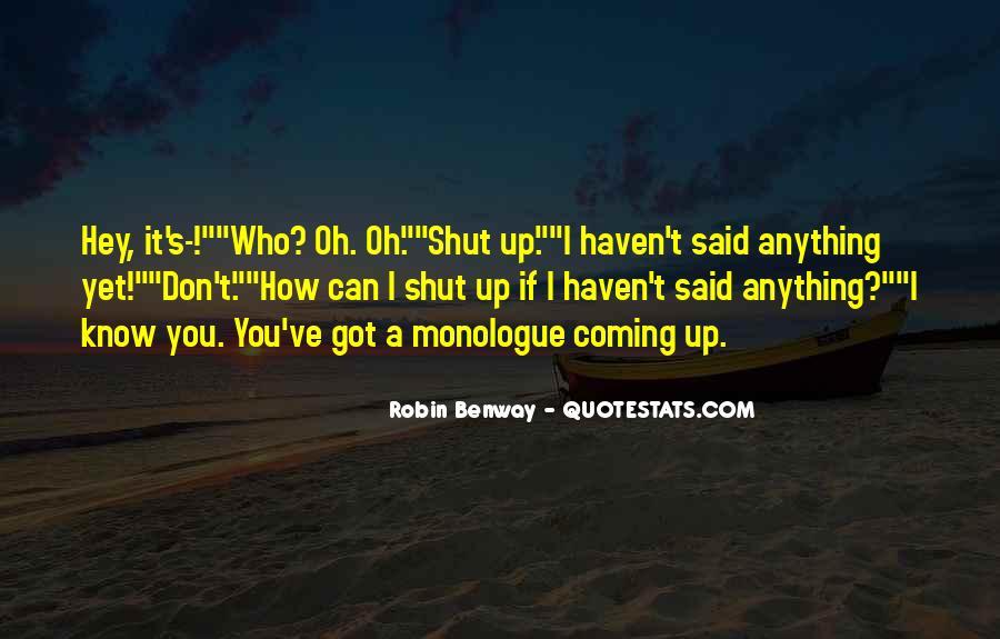 Shut It Quotes #104886