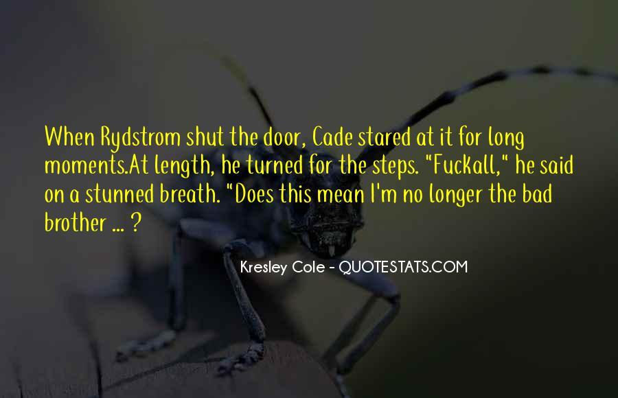 Shut It Quotes #127418