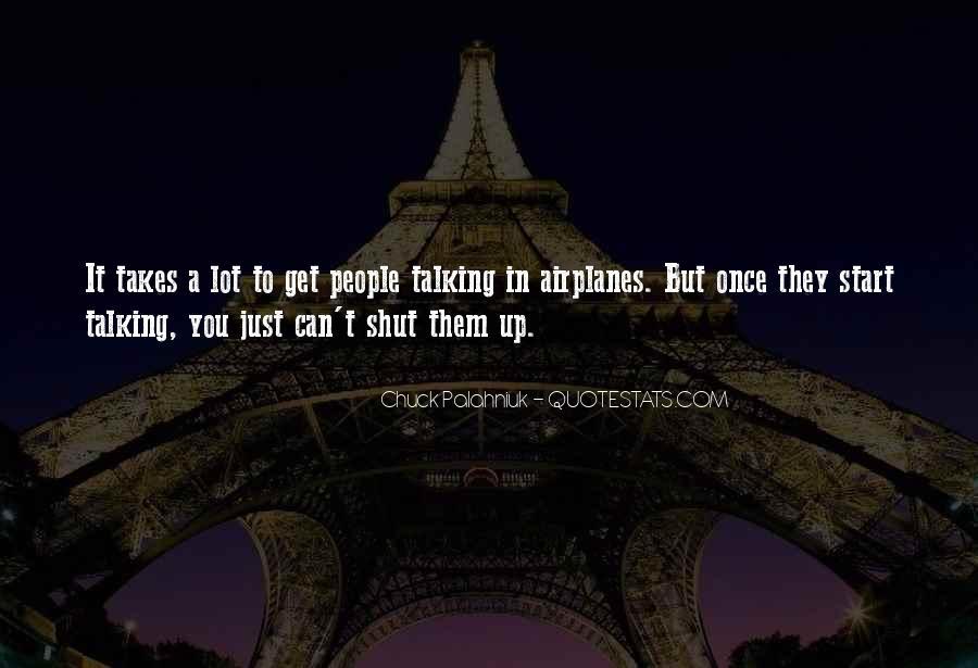 Shut It Quotes #139141