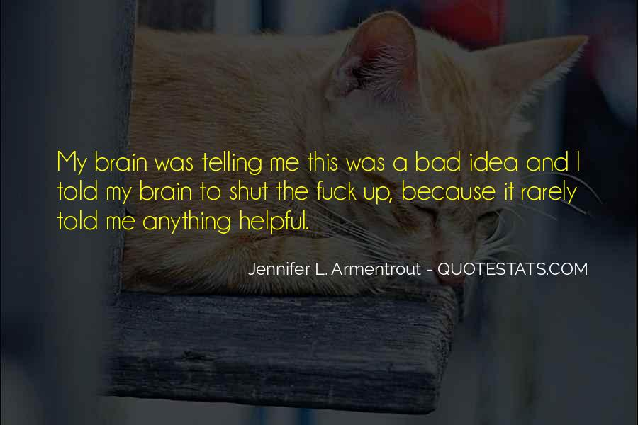 Shut It Quotes #143514