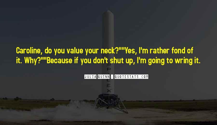 Shut It Quotes #14930