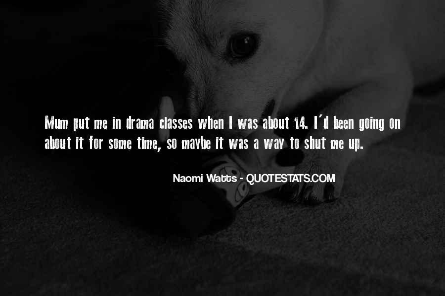 Shut It Quotes #33737
