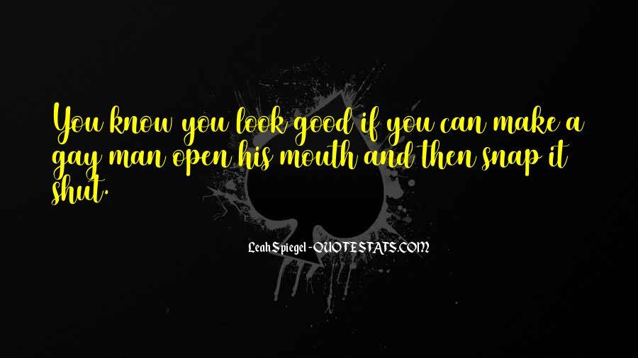 Shut It Quotes #37832
