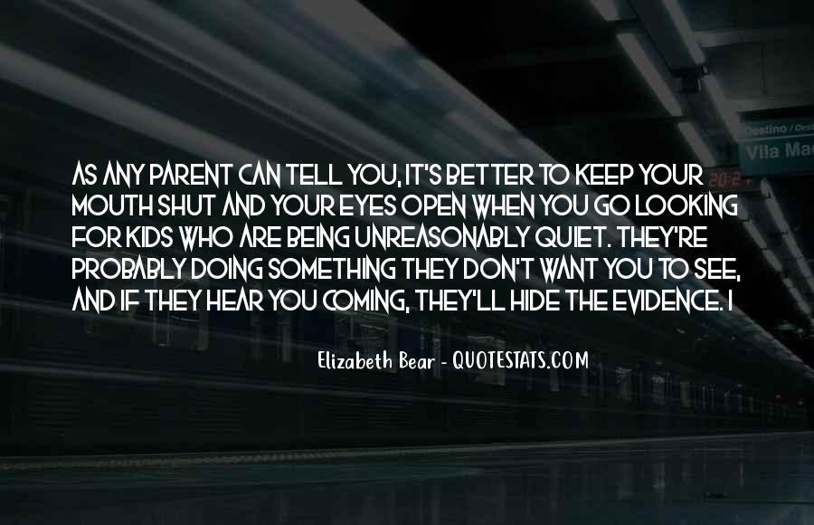 Shut It Quotes #39119