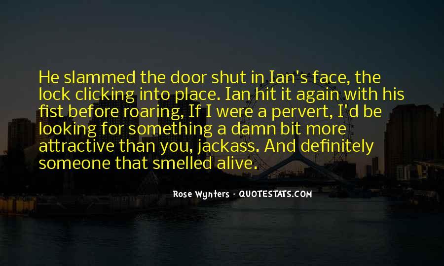 Shut It Quotes #5758