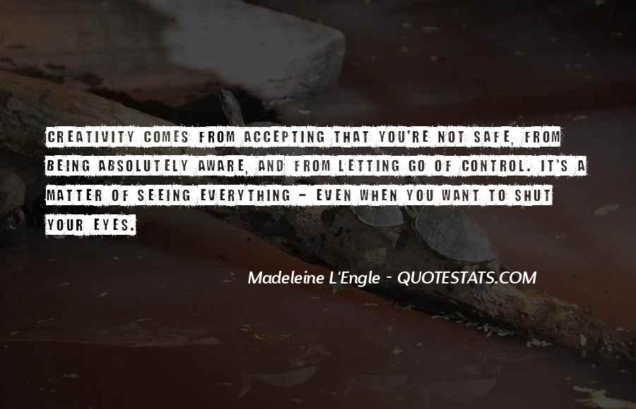Shut It Quotes #64189