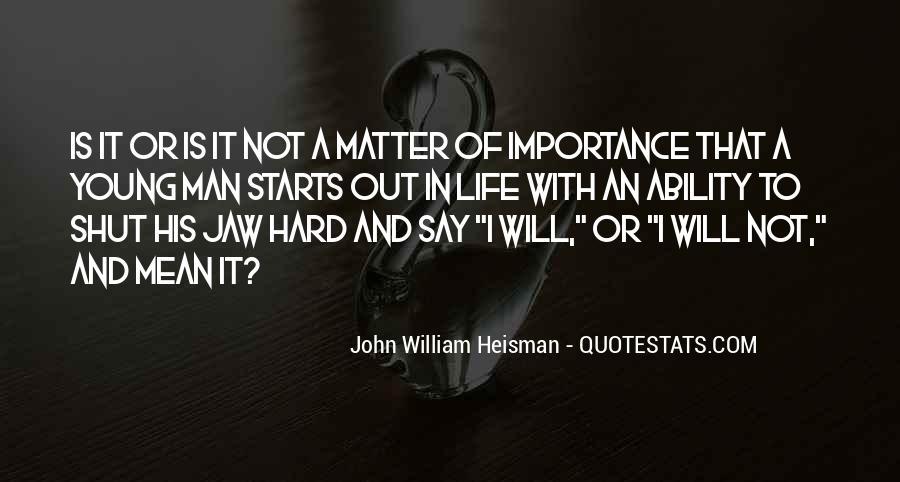 Shut It Quotes #6789