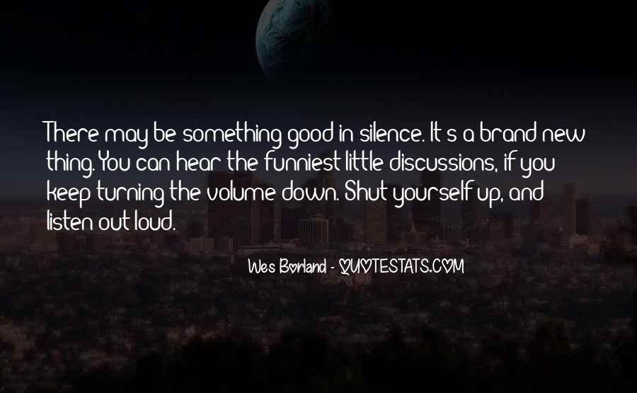 Shut It Quotes #67993