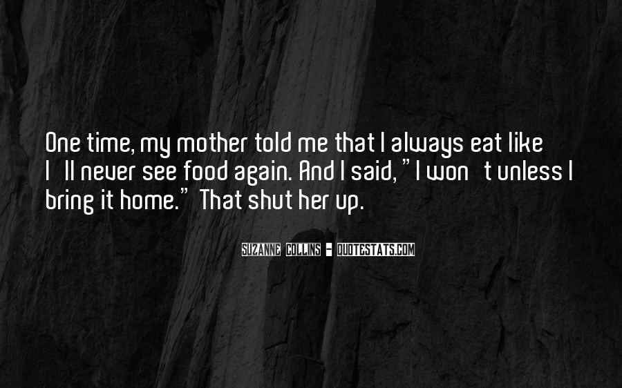 Shut It Quotes #82221