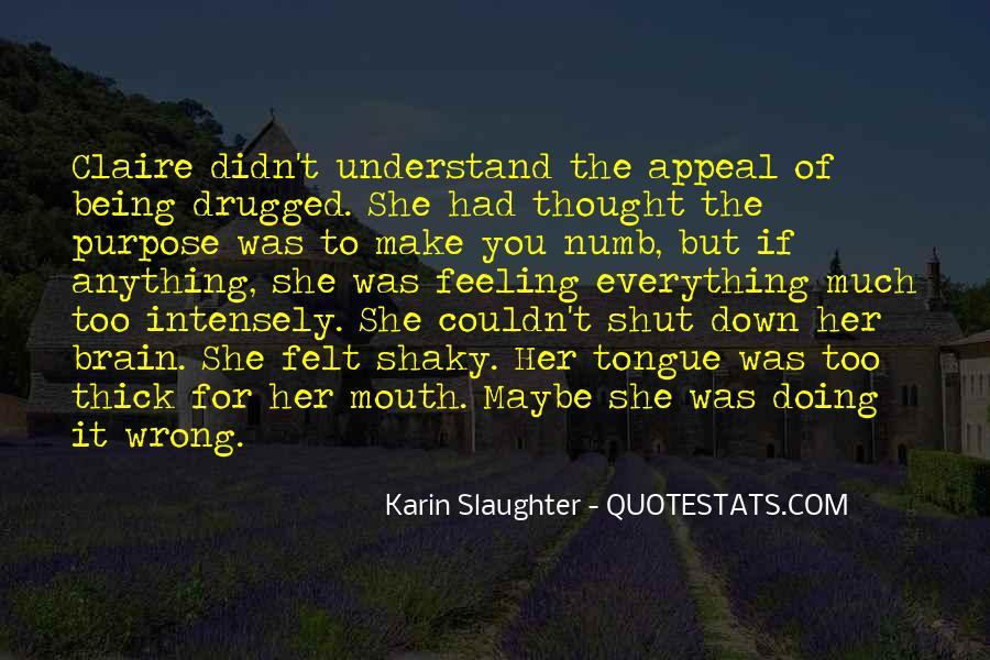 Shut It Quotes #89514