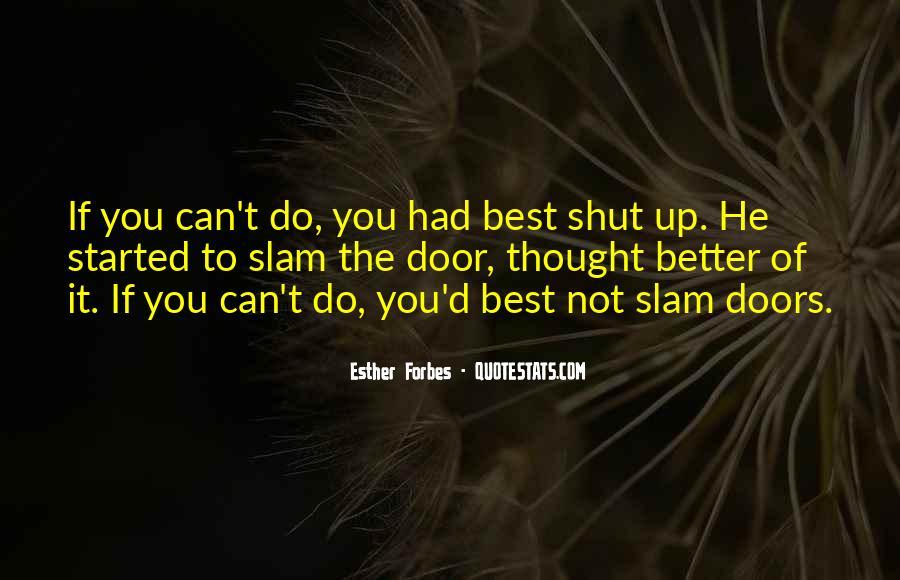 Shut It Quotes #89794