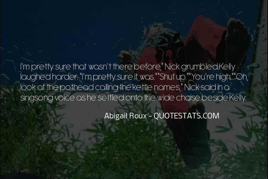 Shut It Quotes #97589
