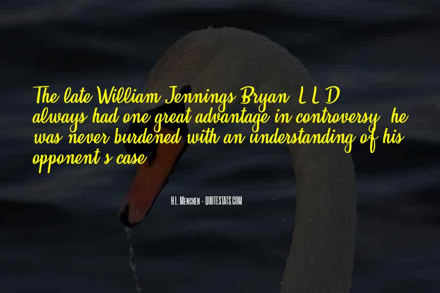 Quotes About William Jennings Bryan #1282246