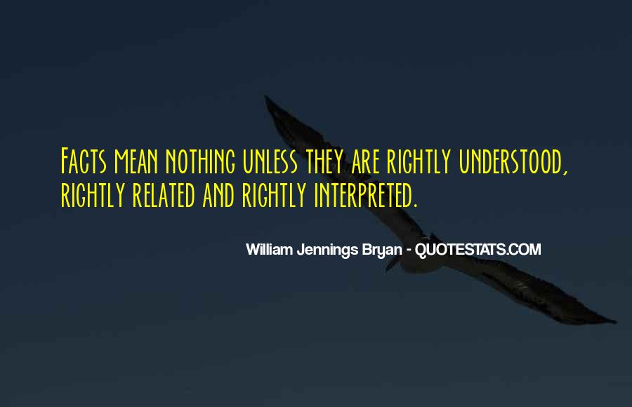 Quotes About William Jennings Bryan #280748