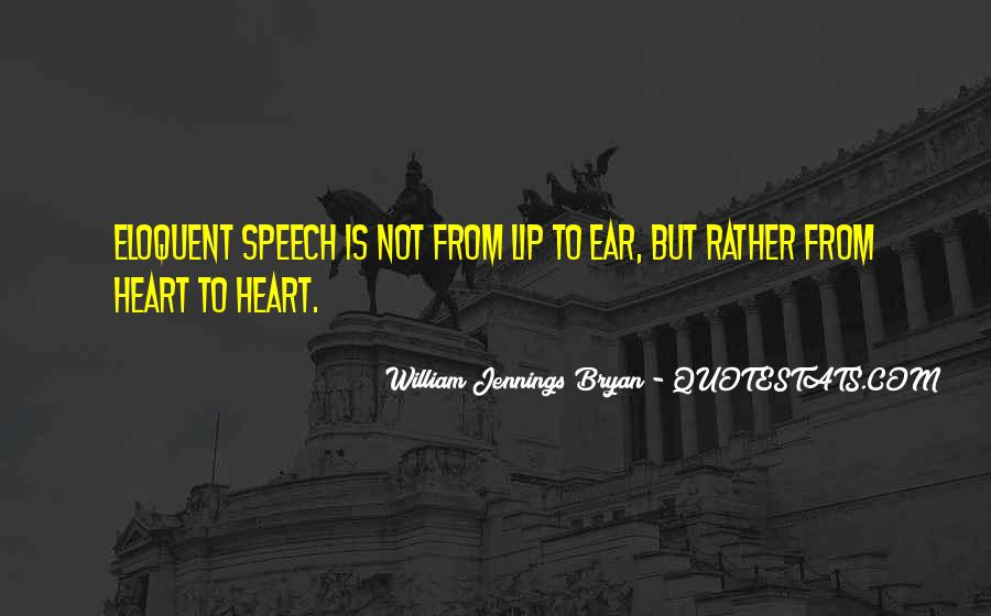 Quotes About William Jennings Bryan #711864