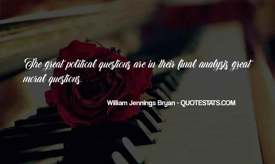 Quotes About William Jennings Bryan #872607