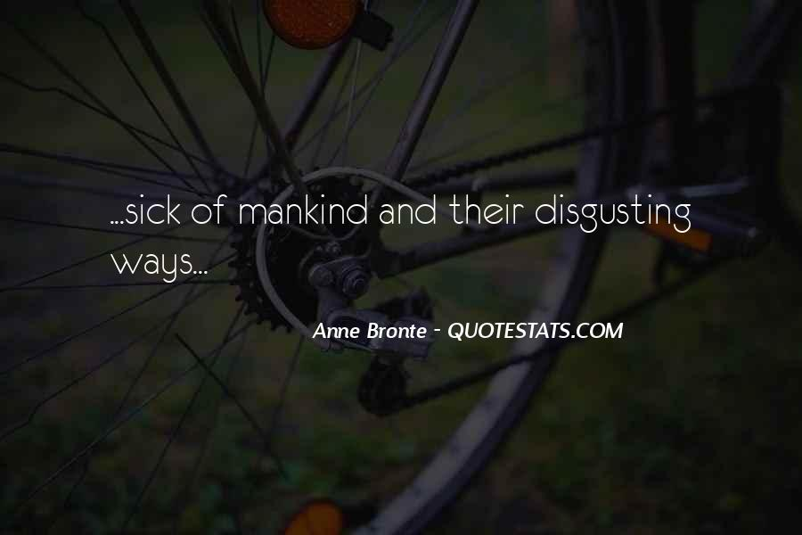 Sick Disgusting Quotes #416687