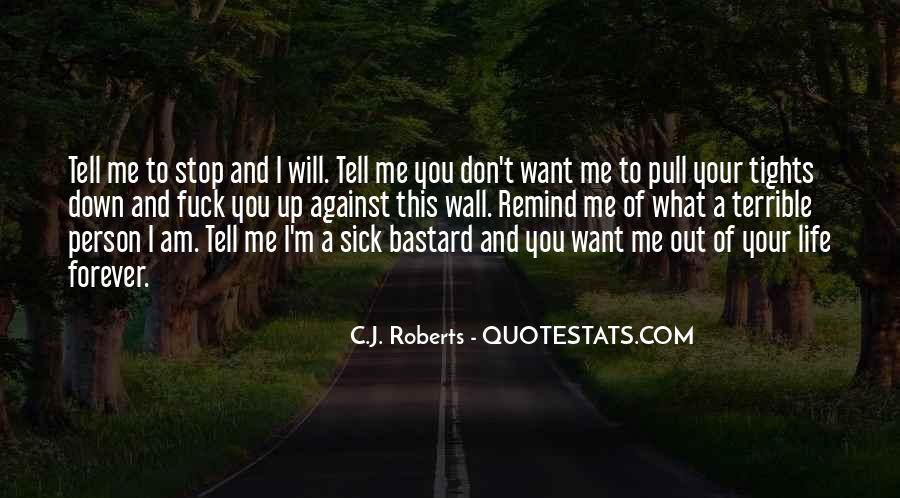 Sick Of This Life Quotes #1441260