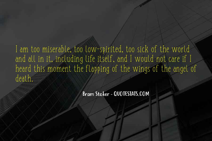 Sick Of This Life Quotes #1565707