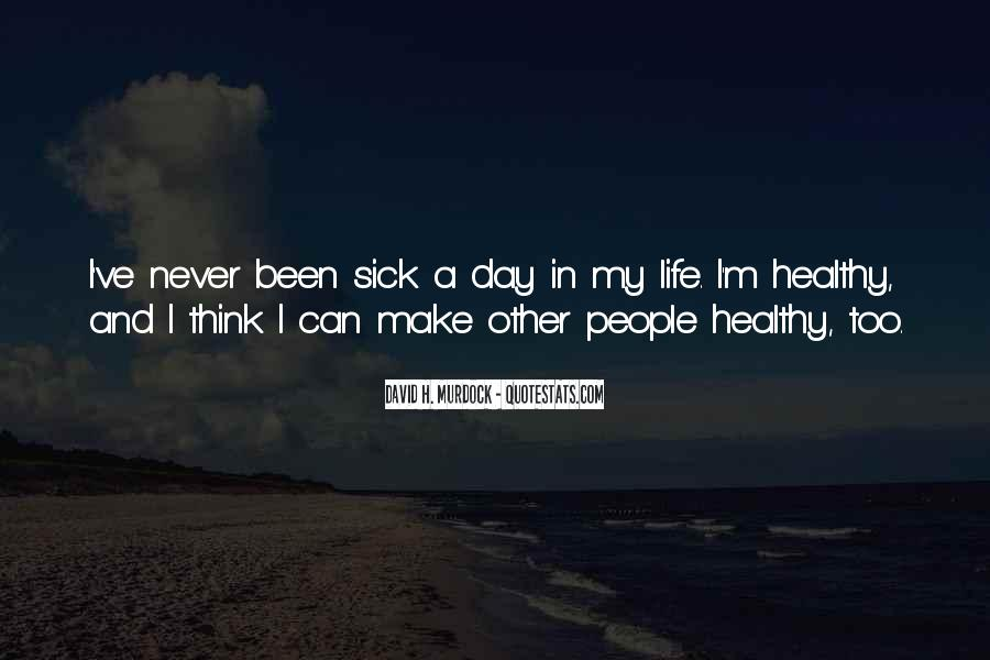 Sick Of This Life Quotes #444558