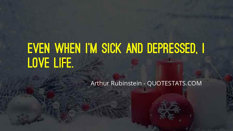 Sick Of This Life Quotes #492695