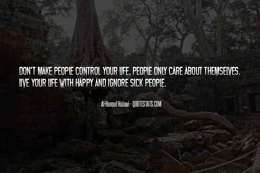 Sick Of This Life Quotes #71288