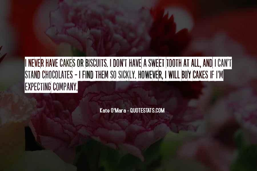 Sickly Sweet Quotes #419737