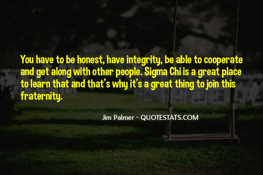 Sigma Chi Fraternity Quotes #1326508