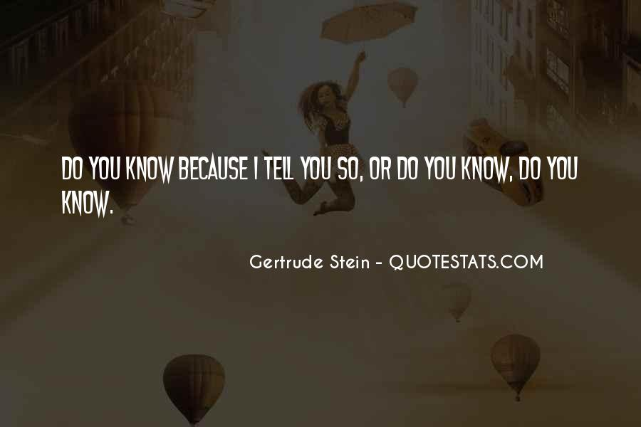 Quotes About Gertrude Stein #127076